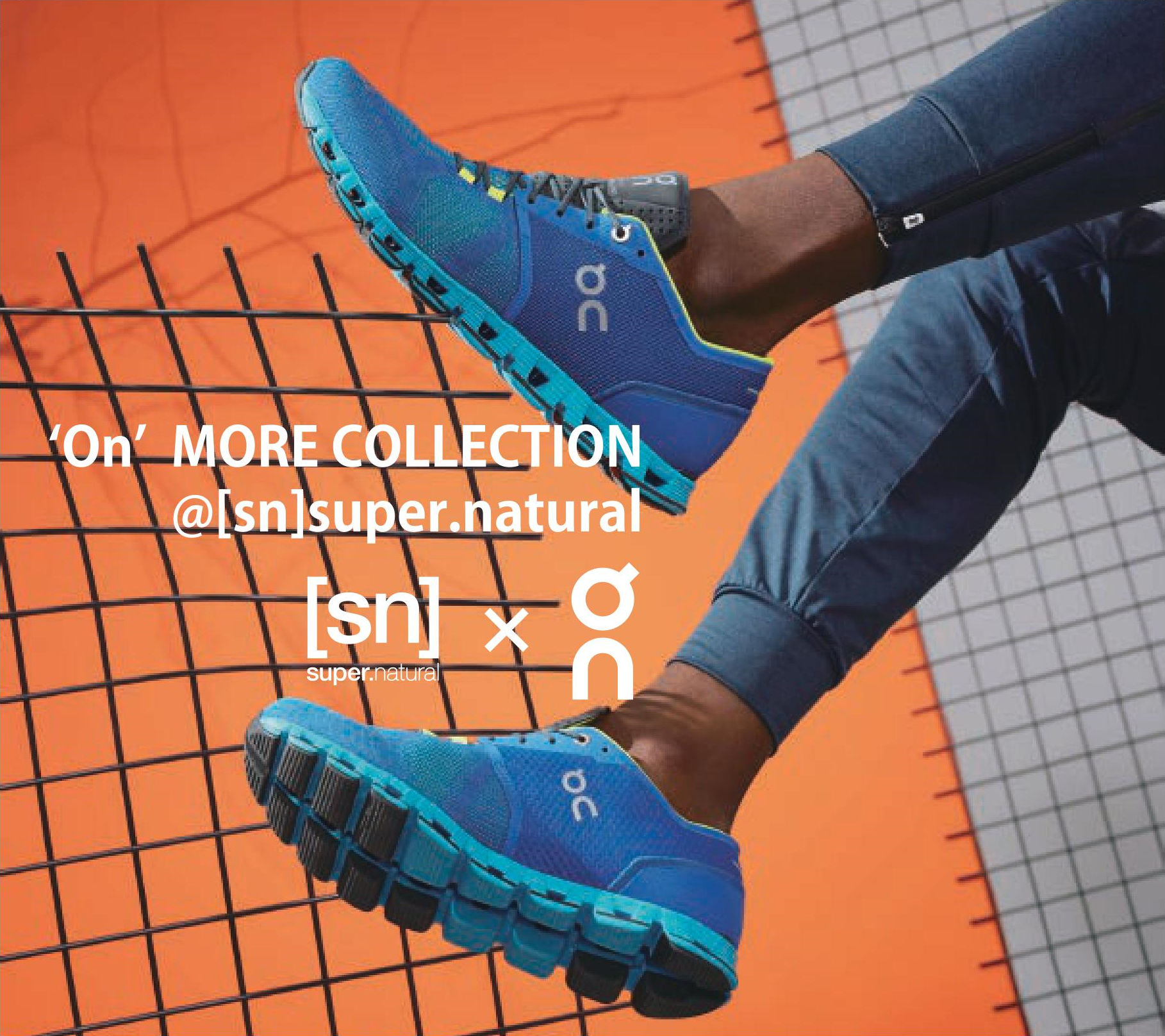 [sn]×<on> MORE COLLECTION 開催 8.1-14